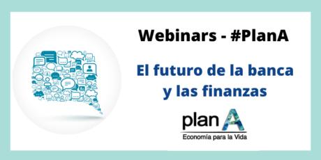 Plan A. El futuro de la banca y las finanzas