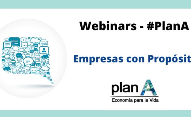 Plan A. Empresas con Propósito