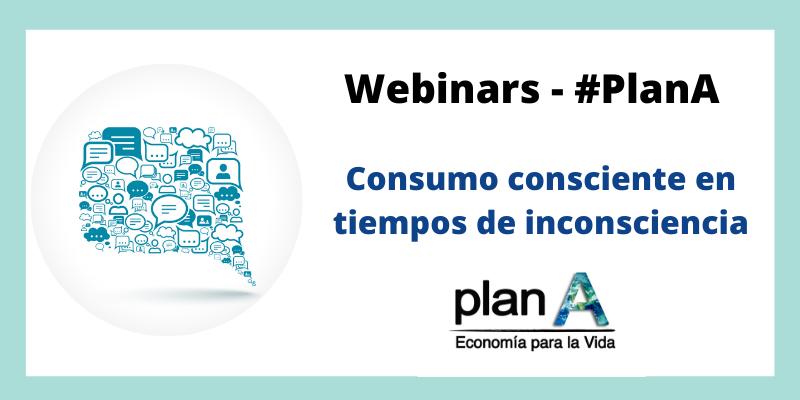 Plan A. Consumo consciente